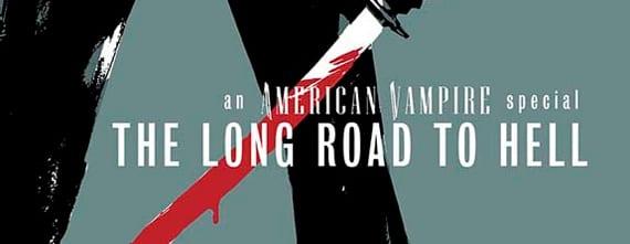 En junio saldrá a la venta American Vampire: El largo camino al infierno, donde se mantendrá el tándem Snyder-Albuquerque con la novedad de que este último hará las veces de coguionista además de ser el dibujante