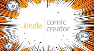 Kindle Comic Creator es una nueva aplicación de Amazon para adaptar tus historietas y poder subirlas a la plataforma para venderlas.