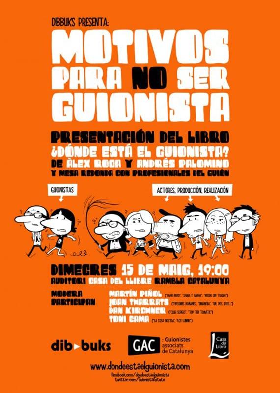 La tira cómica ¿Dónde está el guionista?, recopilada y editada por Dibbuks será presentada en Barcelona el próximo miércoles 15 de mayo.