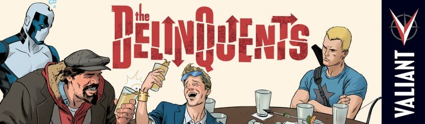 The Delinquents #1