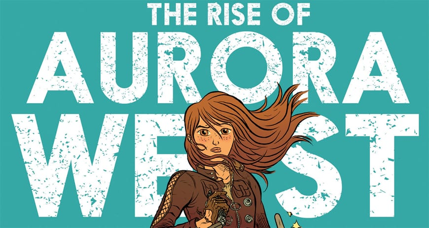 The Rise of Aurora West