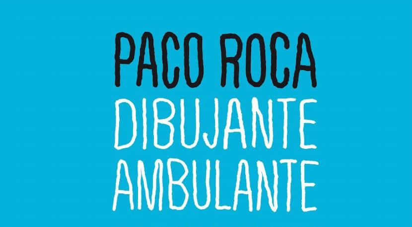 Paco Roca, dibujante ambulante
