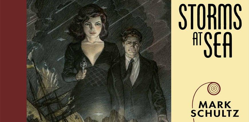 Mark Schultz ilustra la novela Storms at Sea.