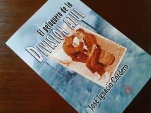 """Reseña: """"El peluquero de la División Azul"""", de José Ignacio Cordero"""
