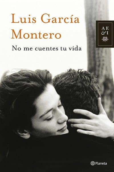No me cuentes tu vida - García Montero