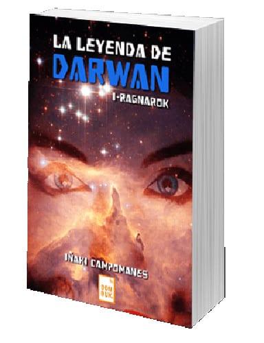 """Donbuk publica la primera parte de la saga """"La leyenda de Darwan"""" de Iñaki Campomanes"""
