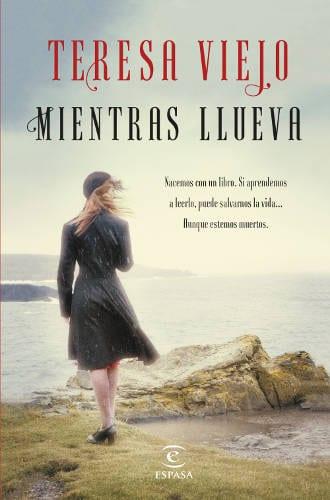 """""""Mientras llueva"""", de Teresa Viejo, una intriga psicológica cargada de misterio"""