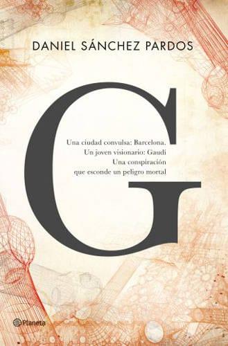 """""""G"""", la nueva novela de Daniel Sánchez Pardos, verá la luz en septiembre"""
