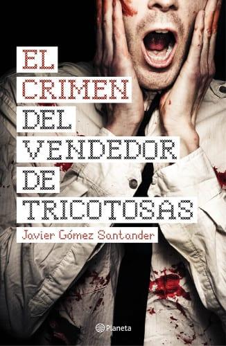 """Javier Gómez Santander se estrena como novelista con """"El crimen del vendedor de tricotosas"""""""