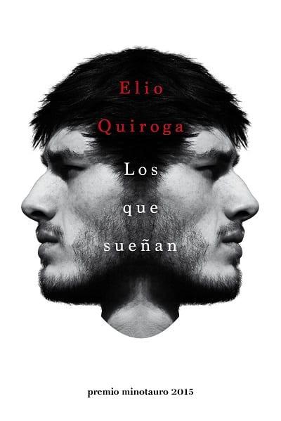 portada_los-que-suenan_elio-quiroga-rodriguez_201508311637
