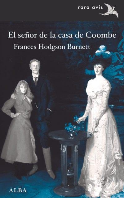"""""""El señor de la casa de Coombe"""" de Frances Hodgson Burnett"""