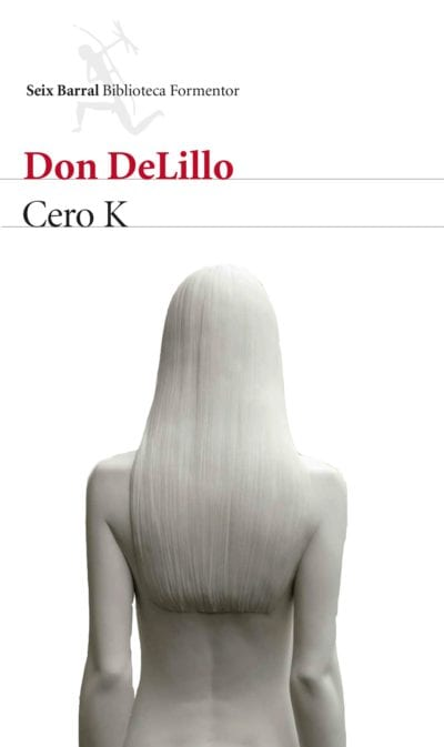 """Cero K"" de Don DeLillo"