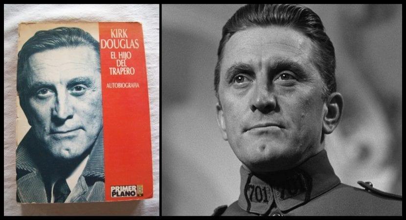 El hijo del trapero. Autobiografía de Kirk Douglas.