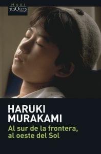 Al sur de la frontera, al oeste del Sol de Haruki Murakami