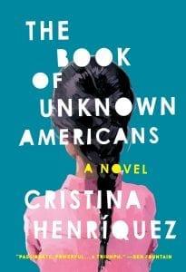 el libro de los americanos desconocidos de cristina henriquez