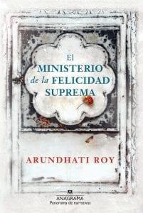 el ministerio de la felicidad suprema de arundhati roy
