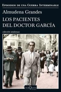 los pacientes del doctor garcia de almudena grandes