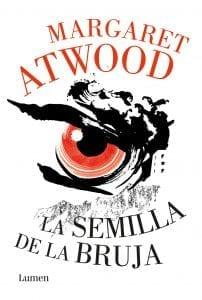 la semilla de la bruja de margaret atwood
