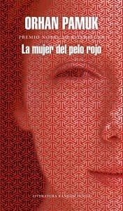 la mujer del pelo rojo de orhan pamuk