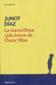 La maravillosa vida breve de Óscar Wao de Junot Díaz