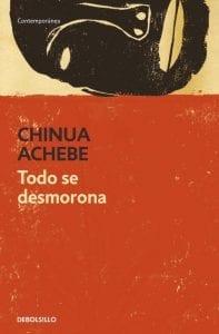 Todo se desmorona de Chinua Achebe