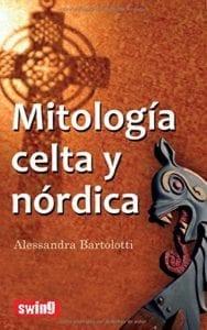 Mitología celta y nórdica de Alessandra Bartolotti