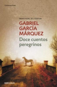 Doce cuentos peregrinos de Gabriel García Márquez