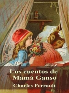 Los cuentos de Mamá Ganso de Charles Perrault