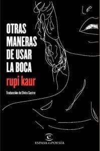 Otras maneras de usar la boca de Rupi Kaur
