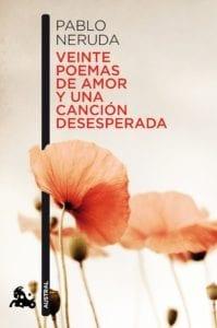 Veinte poemas de amor y una canción desesperada de Pablo Neruda