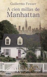 A cien millas de Manhattan, de Guillermo Fesser