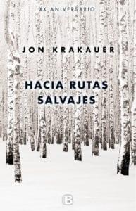 Hacia rutas salvajes de Jon Krakauer