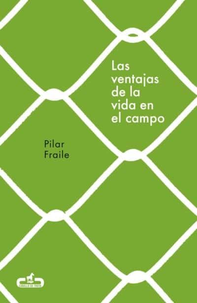 El neorruralismo, de la mano de Pilar Fraile, con Las Ventajas de la Vida en el Campo.