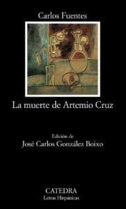 La muerte de Artemio Cruz de Carlos Fuentes