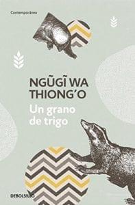 Un grano de trigo de Ngugi Wa Thiong'o