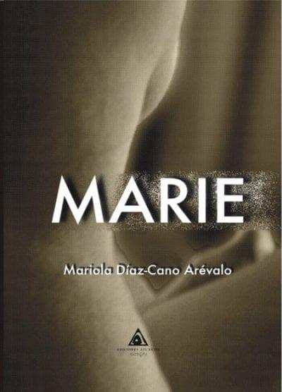 Marie es una novela con nombre de mujer y narrada en primera persona por un hombre.