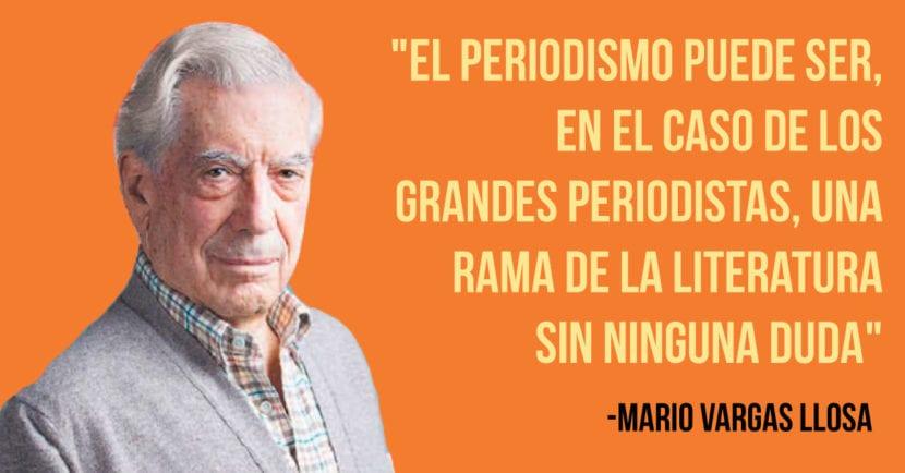 Frase de Mario Vargas Llosa.