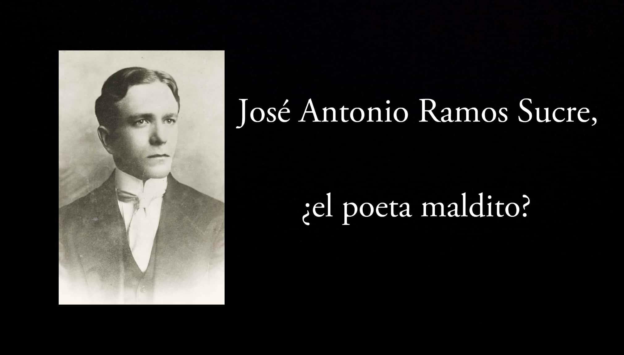 José Antonio Ramos Sucre, ¿el poeta maldito?