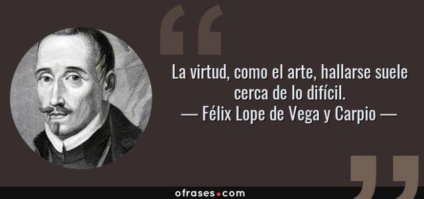 Frase de Lope de Vega.