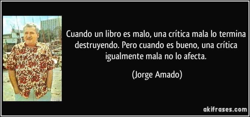 Frase de Jorge Amado.