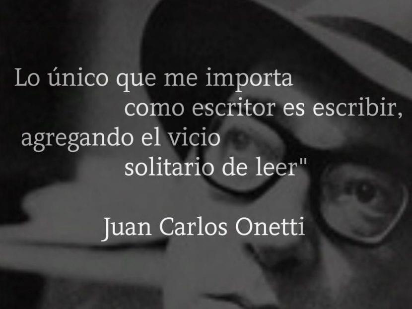 Frase de Juan Carlos Onetti.