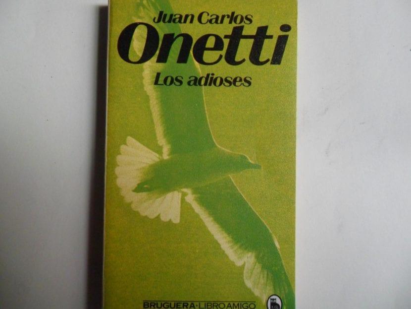 Los adioses, libro de Juan Carlos Onetti.