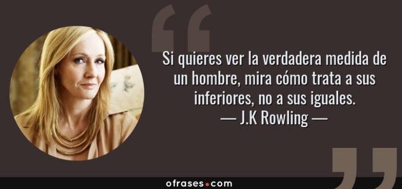 Frase de J. K. Rowling.