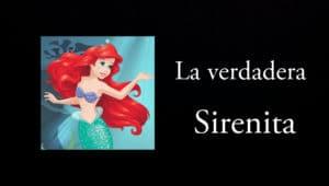 La verdadera Sirenita.