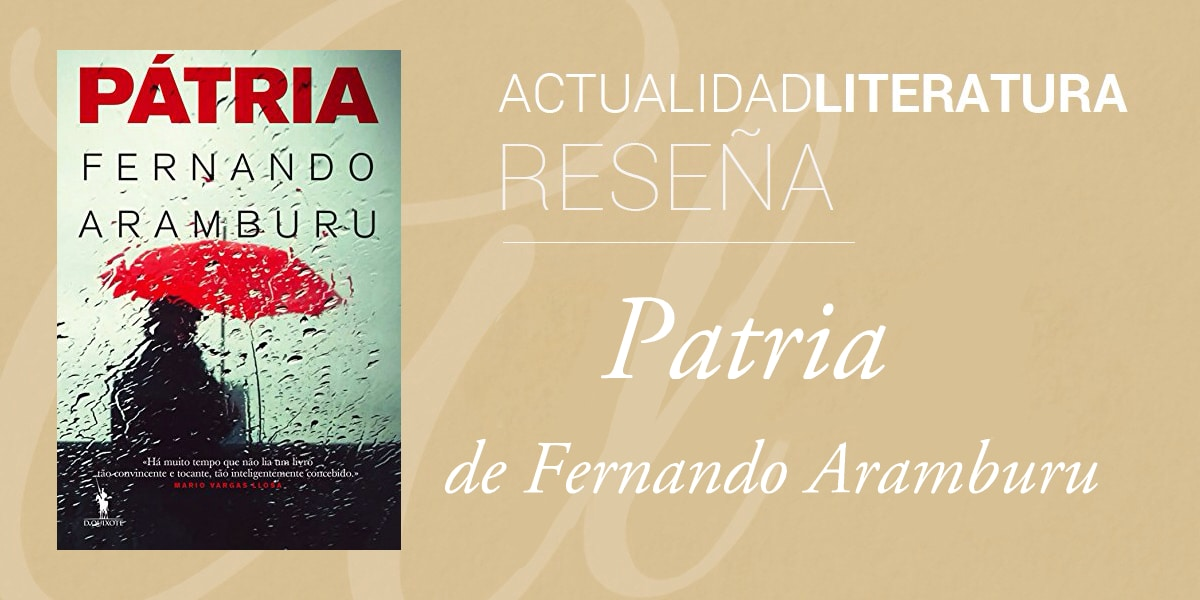 Patria, de Fernando Aramburu.