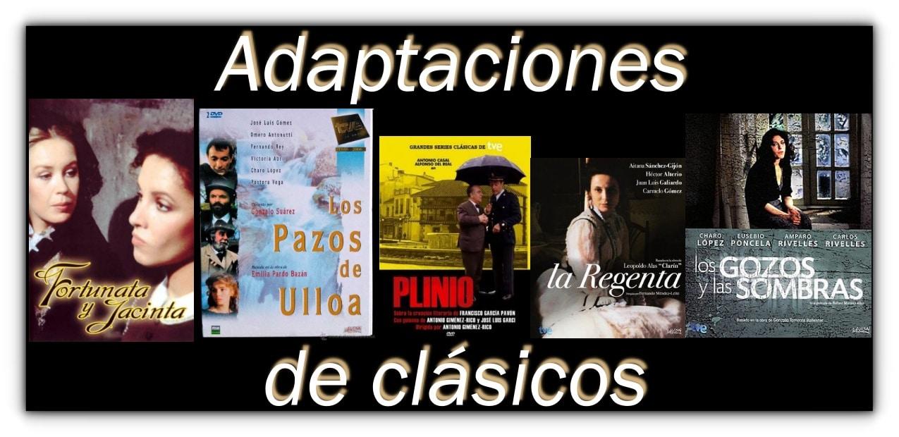 Recordando adaptaciones clásicas de clásicos literarios