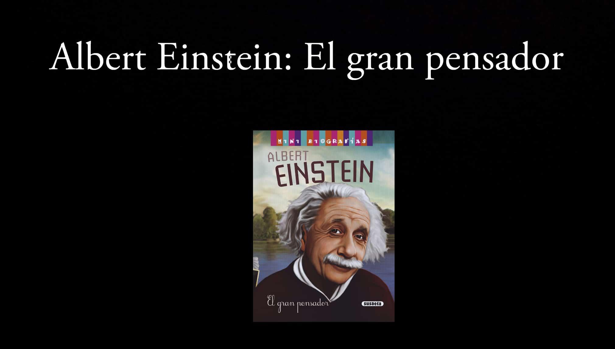 Albert Einstein: El gran pensador.
