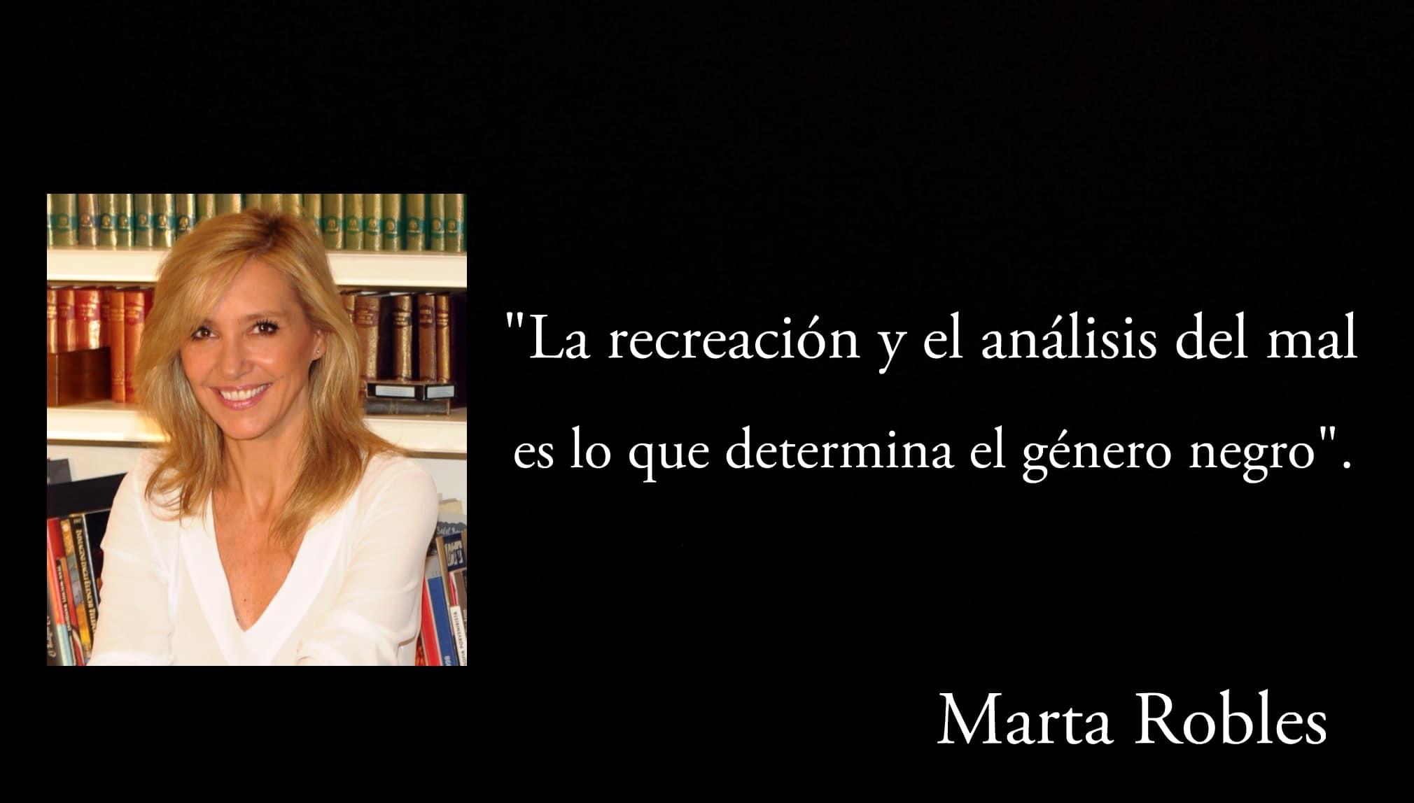 Frase de Marta Robles.