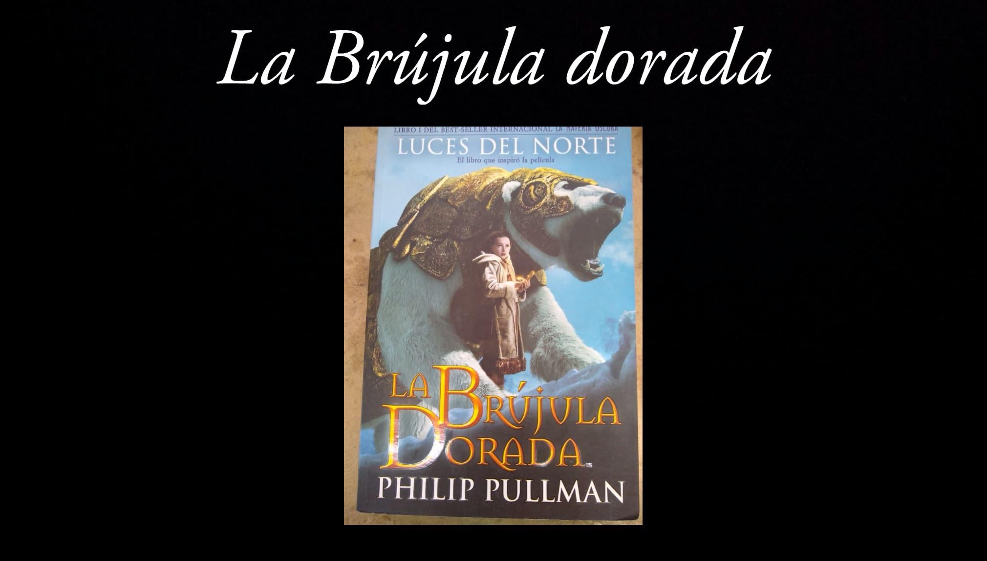 La Brújula Dorada.