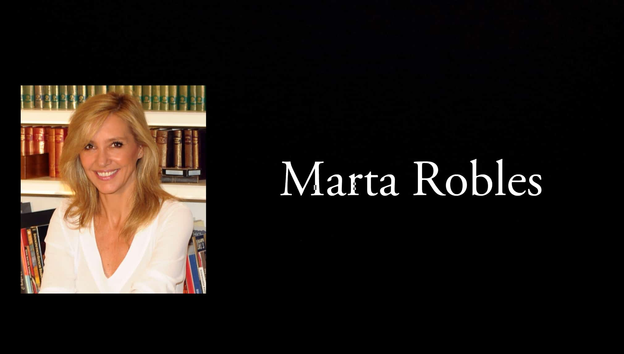 Marta Robles.